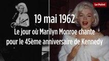 19 mai 1962 : le jour où Marilyn Monroe chante pour le 45ème anniversaire de Kennedy