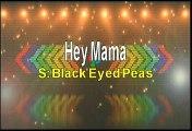 Black Eyed Peas Hey Mama Karaoke Version