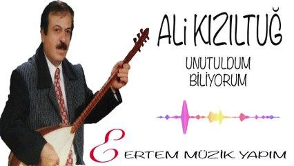 Ali Kızıltuğ - Unutuldum Biliyorum