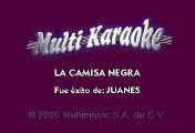 Juanes - La Camisa Negra (Karaoke)