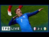 FRANCE 2-1 REPUBLIC OF IRELAND | EURO 2016 | Round of 16 | TFR LIVE!