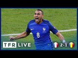 FRANCE 2-1 ROMANIA | UEFA EURO 2016 Group A | TFR LIVE!