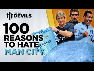 100 reasons to hate manchester city manchester city vs manchester united devils
