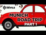 1,000 Miles To München | Bayern Munich vs Manchester United | ROAD TRIP