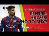 Which Centre-Halves To Buy? | FullTimeDEVILS with Bleacher Report | Manchester United Transfers