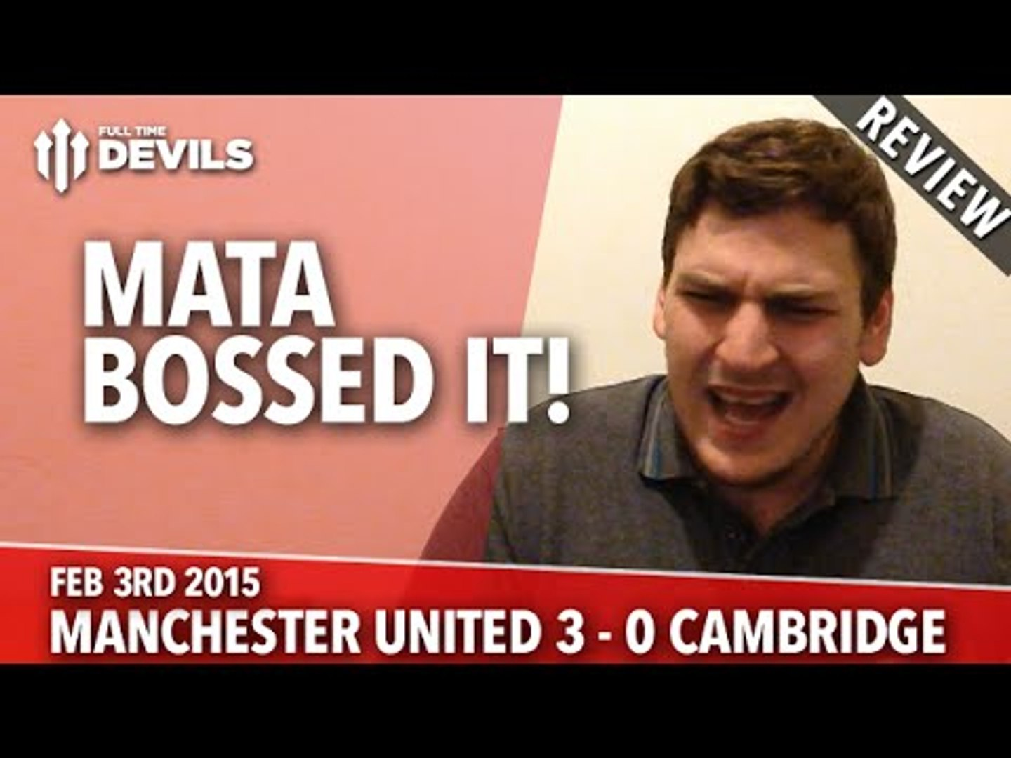 Juan Mata Bossed It! | Manchester United 3 Cambridge United 0 | REVIEW
