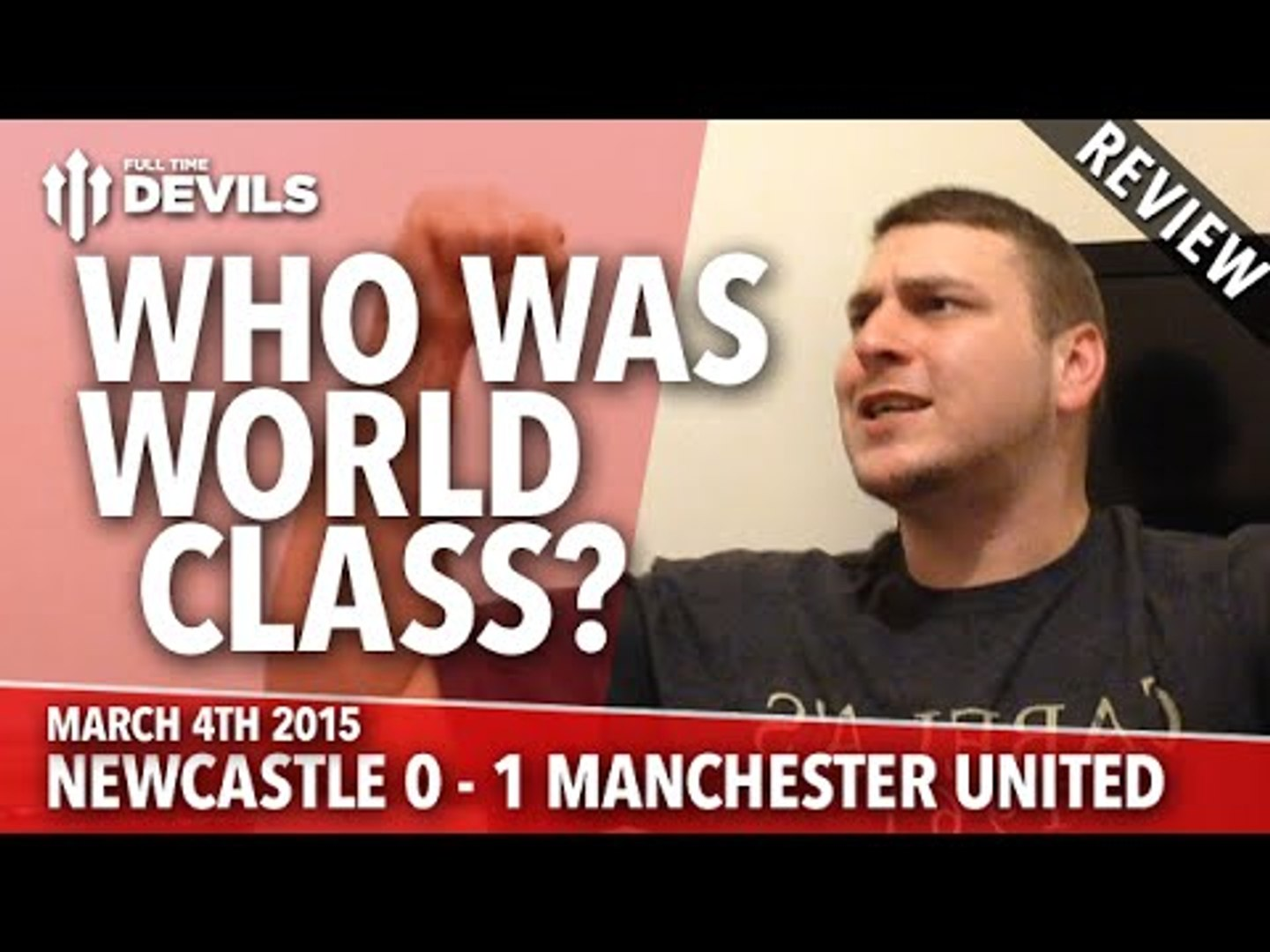 Who Was World Class? | Newcastle United 0 Manchester United 1 | REVIEW