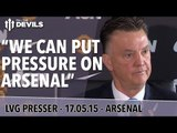 """We Can Put Pressure On Arsenal"" 