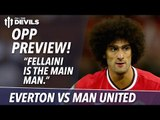 Oppo Preview | Everton vs Manchester United | Match Preview