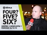Four? Five? Six? | Manchester United 3 Newcastle United 1 | FANCAM