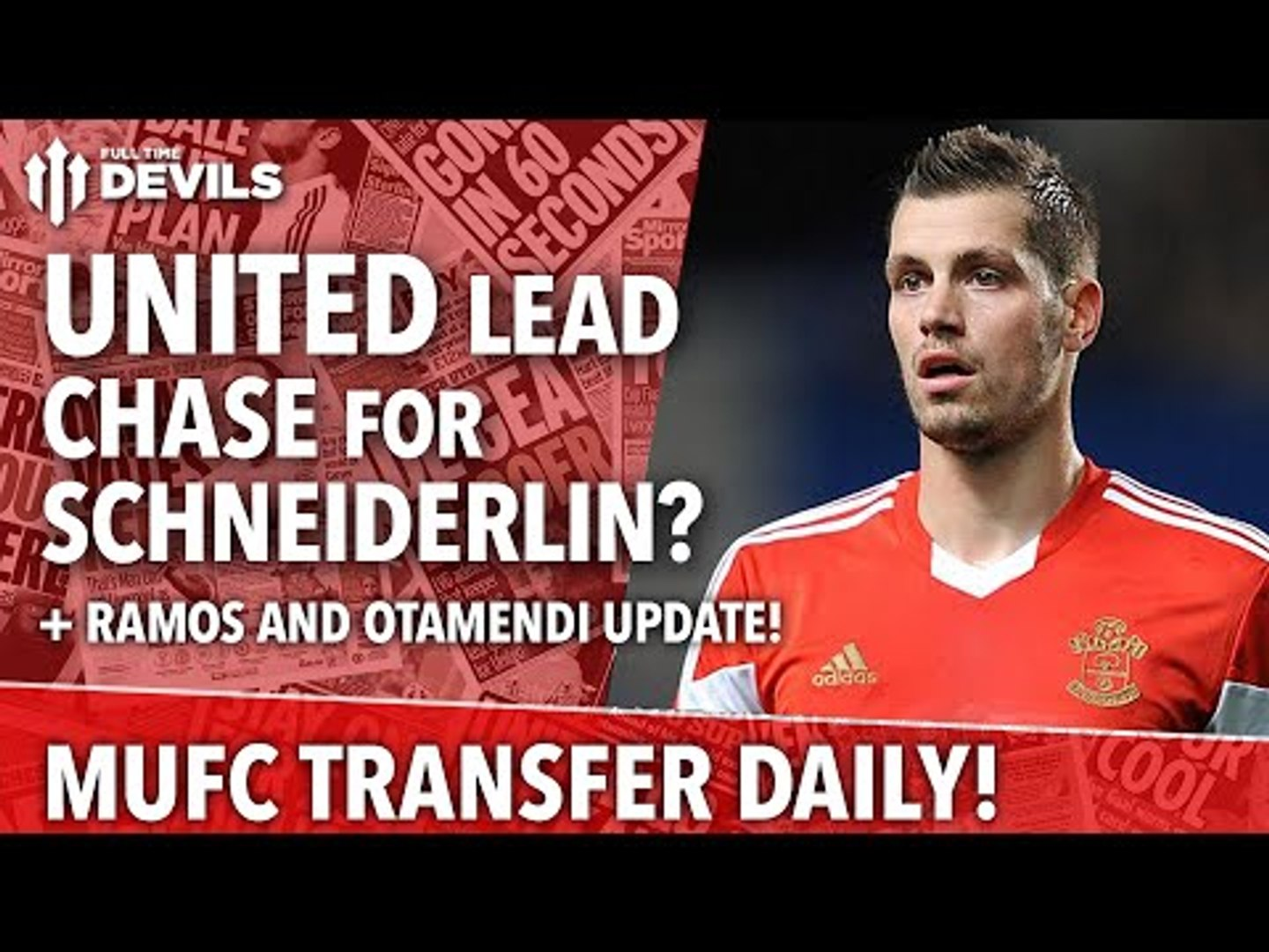 United Lead Chase For Schneiderlin! | Manchester United | Transfer Daily