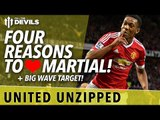 Four Reasons to Love Martial! | United Unzipped | Manchester United