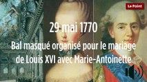 29 mai 1770 : Bal masqué organisé pour le mariage de Louis XVI avec Marie-Antoinette