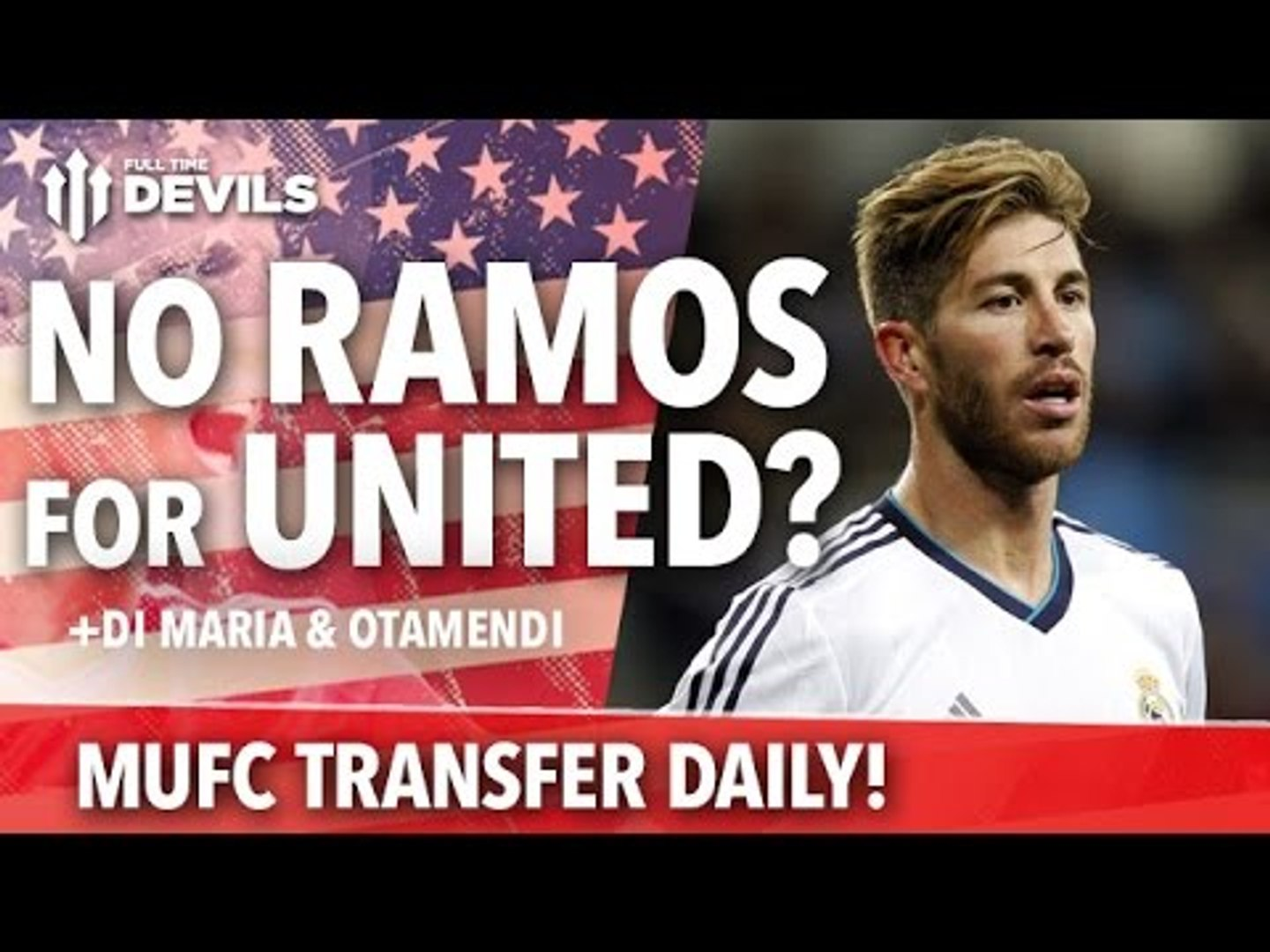 No Ramos For United? | Transfer Daily | Manchester United
