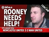 Newcastle United 3-3 Manchester United | Rooney Needs Help! | FANCAM