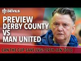 Derby County vs Manchester United | FA Cup Fourth Round Preview