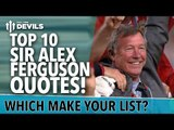 Top 10 Sir Alex Ferguson Quotes | Manchester United