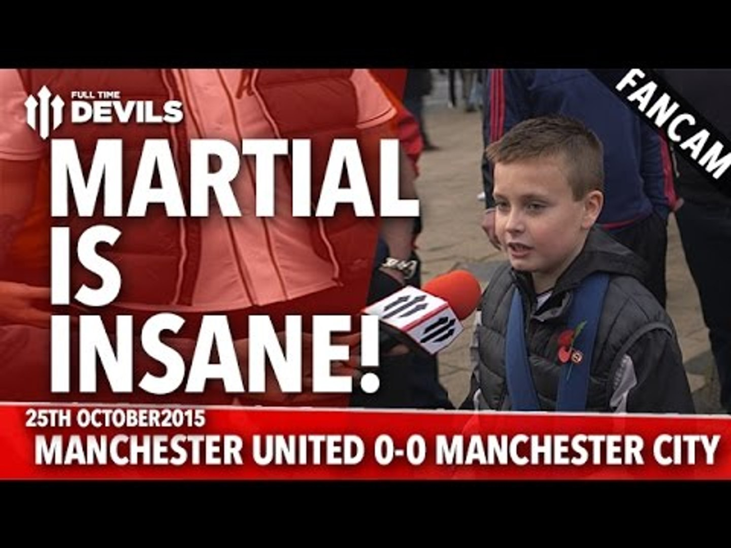 Martial Is Insane! | Manchester United 0-0 Manchester City | FANCAM