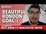 Salomon Rondon: Beautiful Goal | West Brom 1-0 Manchester United | REVIEW