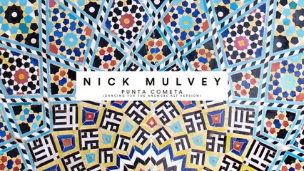 Nick Mulvey - Punta Cometa