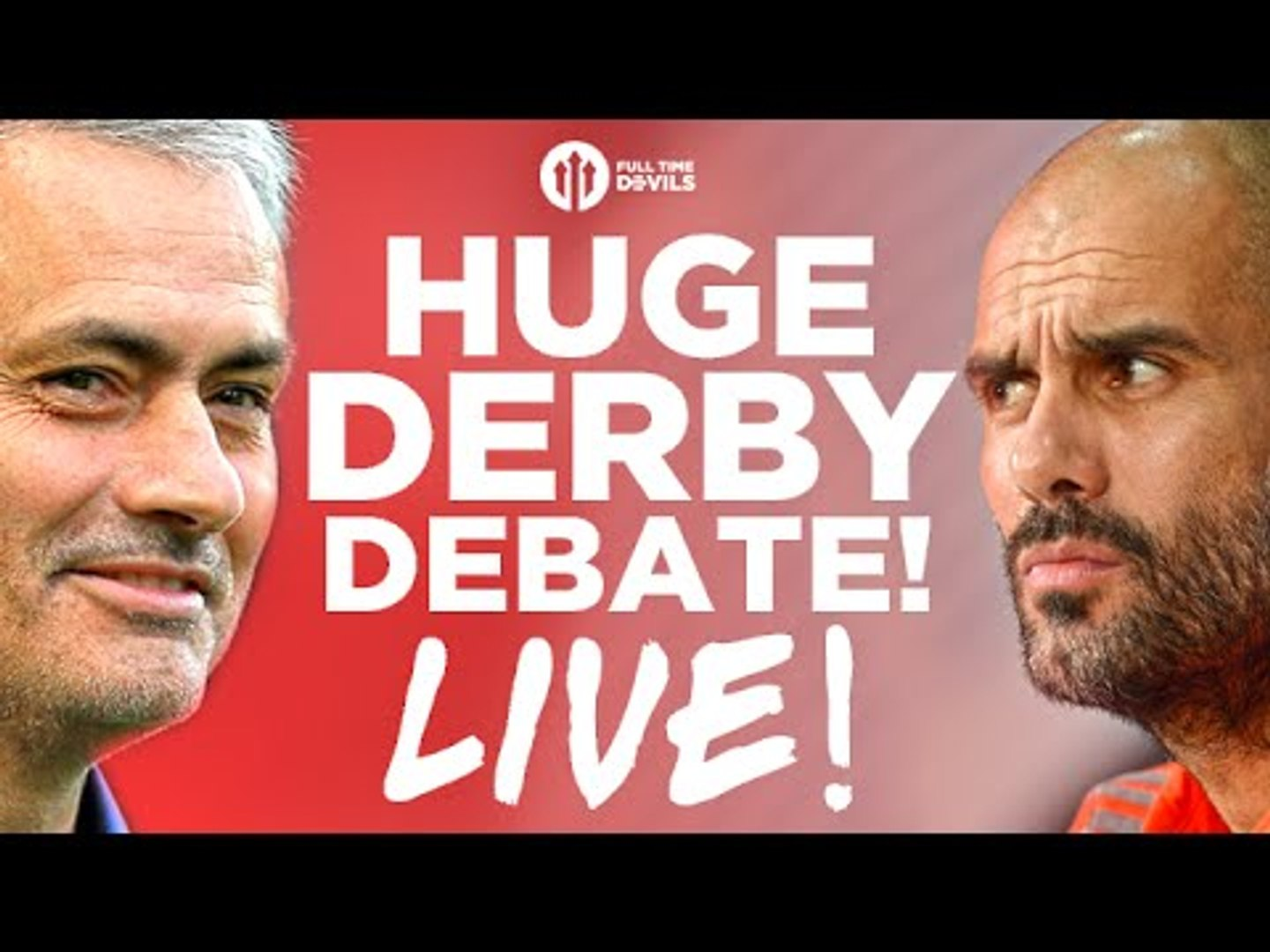 The HUGE Manchester United vs Manchester City Derby Debate! LIVE!!!