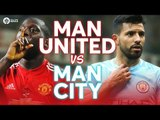 Manchester United vs Manchester City LIVE DERBY PREVIEW!