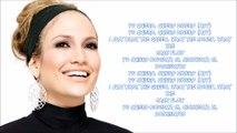 Jennifer Lopez - Dinero ft Cardi B & DJ Khaled (Lyrics)