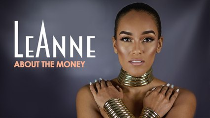 LeAnne - About The Money