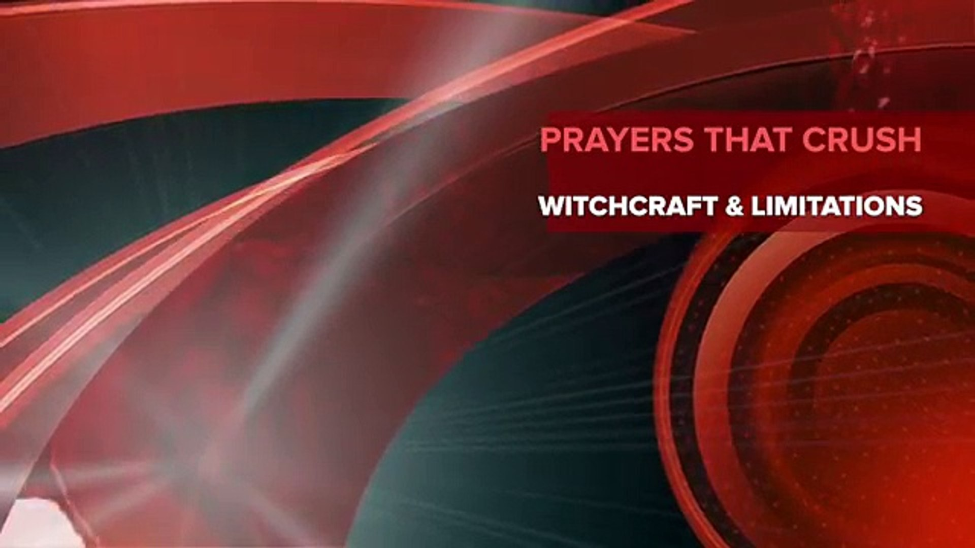 Prayer Missiles To CRUSH Witchcraft & Limitations || Part 3 - See  Description for Part 1 & 2
