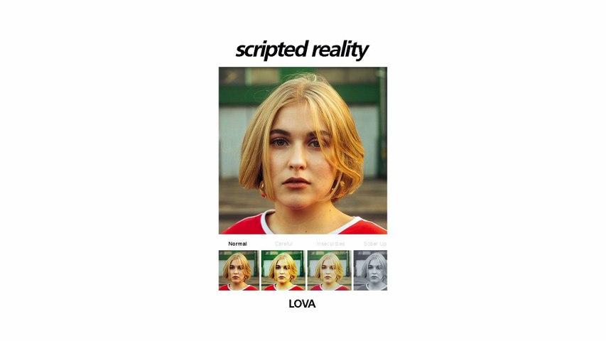 LOVA - Scripted Reality