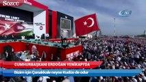 Cumhurbaşkanı Erdoğan Bizim için Çanakkale neyse Kudüs de odur