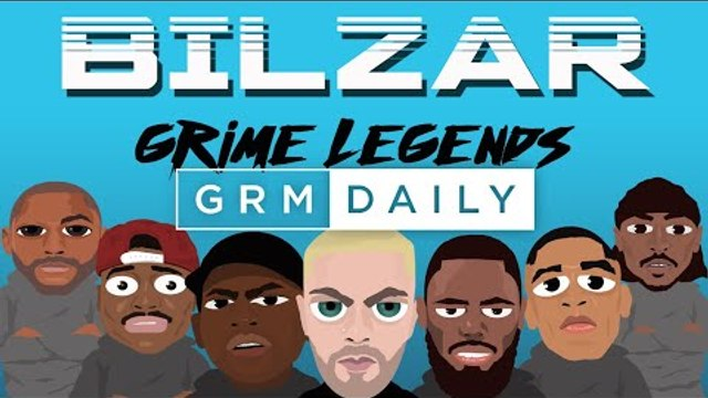 Bilzar - Grime Legends [Music Video] | GRM Daily