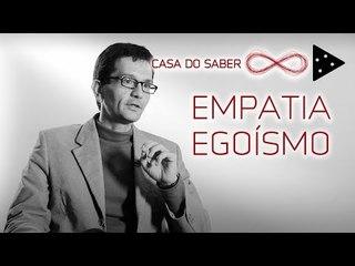 EMPATIA EM TEMPOS EGOÍSTAS | LUÍS MAURO SÁ MARTINO
