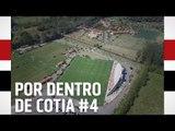 POR DENTRO DE COTIA #4 | SPFCTV