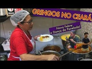 GRINGOS ❤️ PANELADA CEARENSE! (AG EM FORTALEZA)
