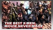 Forgotten Films - The Best X-Men Movie Never Made