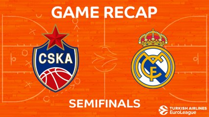 Semifinal Highlights: CSKA Moscow 83-92 Real Madrid