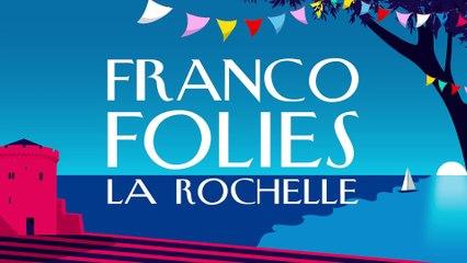 Francofolies de La Rochelle 2018 - Spot Officiel