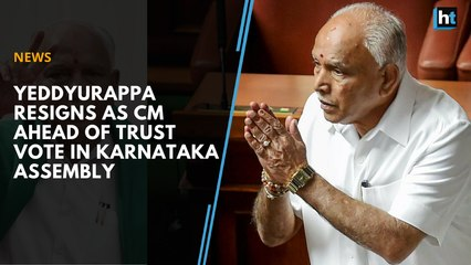 Yeddyurappa resigns as CM ahead of trust vote in Karnataka assembly