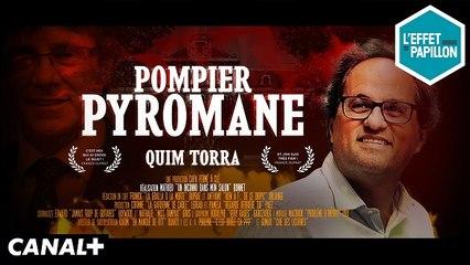 Quim Torra, le pompier pyromane de la Catalogne - Le Biopic - L'Effet Papillon du 19/05 - CANAL+