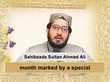 Importance of fasting[ Explained By: His Excellency Sahibzada Sultan Ahmad Ali Sb ]