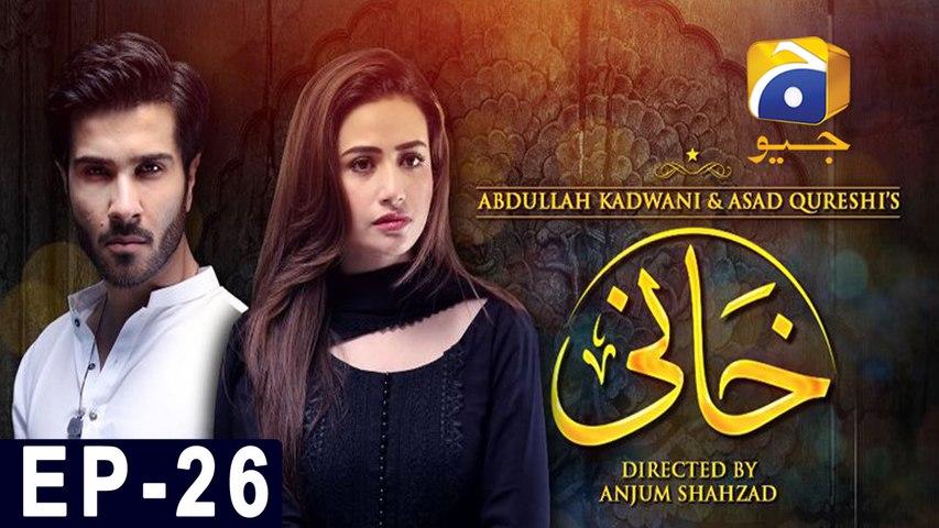 Khaani - Episode 26 | HAR PAL GEO