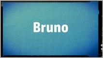 Significado Nombre BRUNO - BRUNO Name Meaning