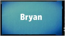 Significado Nombre BRYAN - BRYAN Name Meaning