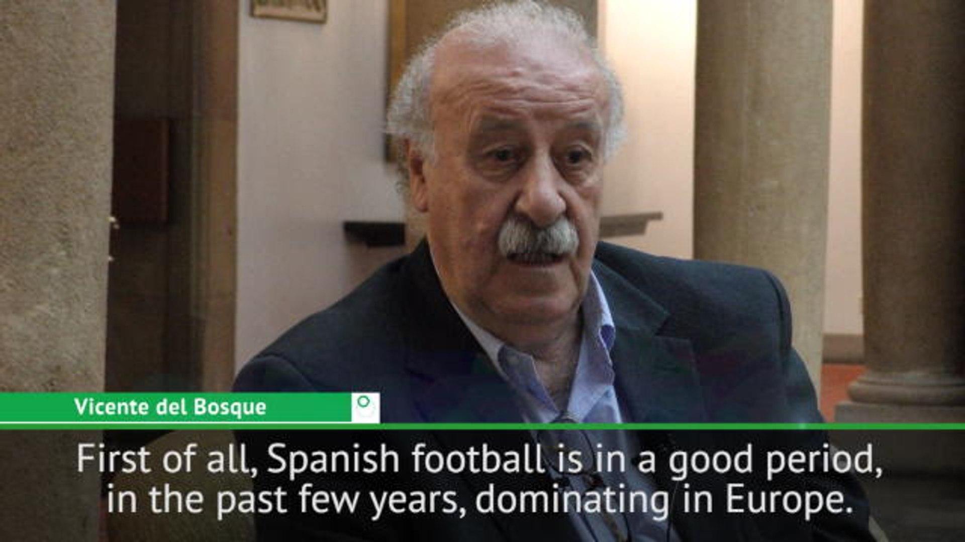 Spanish football in dominant period - del Bosque