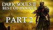 Hooper - Best of Dark Souls 3  part 2