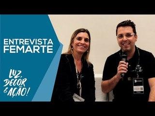 Entrevista com Kelly Motta da Femarte - EXPOLUX 2018 - Luz, Decor & Ação!
