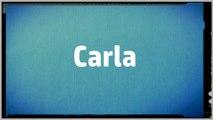 Significado Nombre CARLA - CARLA Name Meaning