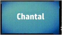 Significado Nombre CHANTAL - CHANTAL Name Meaning