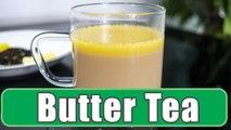 Butter Tea Recipe  Paleo Diet Butter Tea Recipe   Boldsky
